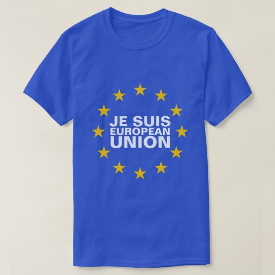 Je suis European union T-Shirt