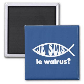 Je Suis Le Walrus Magnet