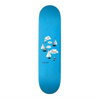 Je suis sur un Bateau! Skate Boards
