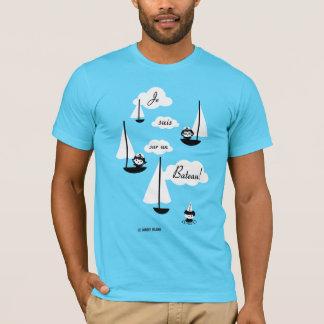 Je suis sur un Bateau! T-Shirt