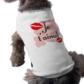 Je t'aime! - French I love you Pet T-shirt