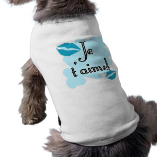 Je t'aime! - French I love you Dog Tee Shirt