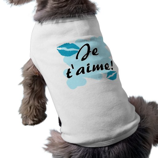 Je t'aime! - French I love you Doggie T-shirt