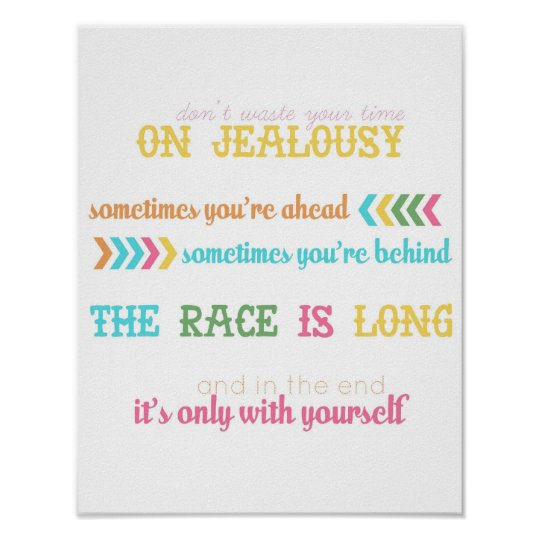 "jealousy quote - from ""wear sunscreen"" song poster"