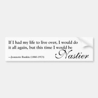 Jeannette Rankin 'Nasty Woman' Quote Bumper Sticker