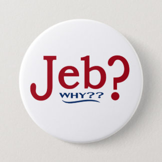 Jeb Bush 2016 Parody Button