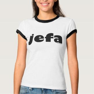 Jefa (Spanish) T-Shirt