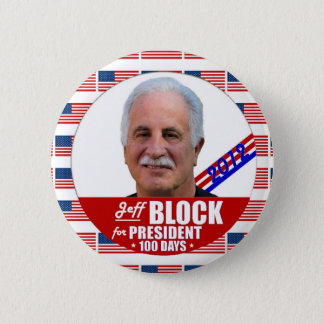 Jeff Block Independent for President 2012 6 Cm Round Badge