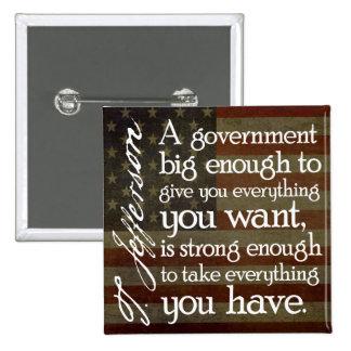 Jefferson: Beware of Big Government 15 Cm Square Badge