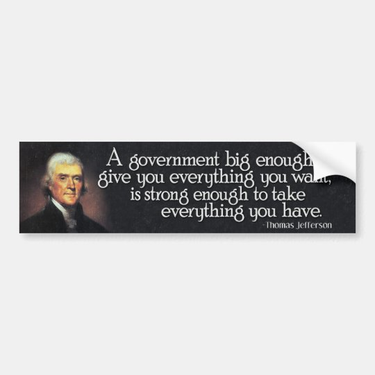 Jefferson: Beware of Big Government Bumper Sticker