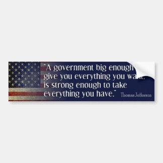 Jefferson: Beware of Big Government Bumper Sticker