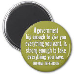 Jefferson: BEWARE OF BIG GOVERNMENT Magnets
