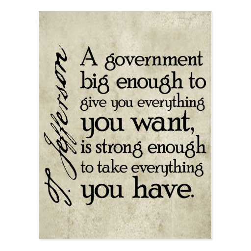 Jefferson: Beware of Big Government Post Cards