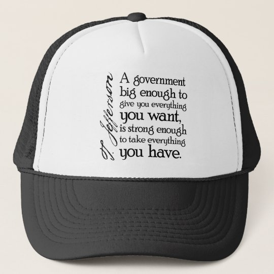 Jefferson: Beware of Big Government Trucker Hat