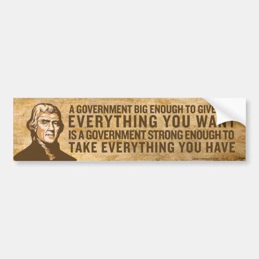 Jefferson Big Government Bumper Sticker