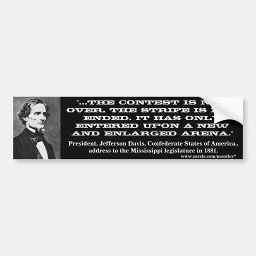 Jefferson Davis, Bumper 4 Bumper Stickers