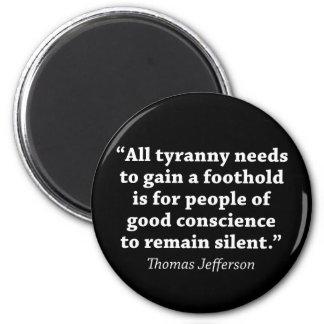 Jefferson: Do not remain silent 6 Cm Round Magnet