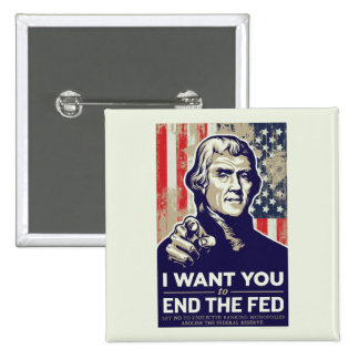 Jefferson End The Fed 15 Cm Square Badge