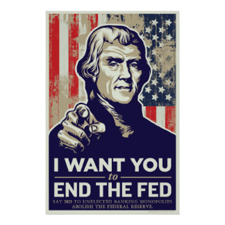 Jefferson End The Fed Poster