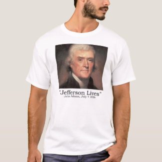 Jefferson Lives! T-Shirt