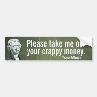 Jefferson Money Bumper Sticker