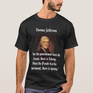 Jefferson on Tyranny T-Shirt