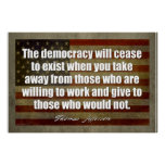 Jefferson Poster: The democracy will cease Poster