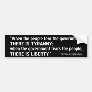 Jefferson Quote: Liberty vs. Tyranny Bumper Sticker