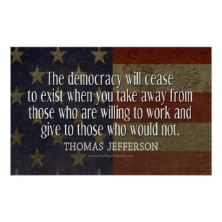 Jefferson Quote On Democracy Poster