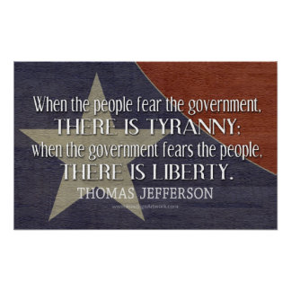 Jefferson Quote On Liberty and Tyranny Poster