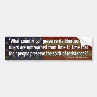 Jefferson Quote: Spirit of Resistance Bumper Sticker