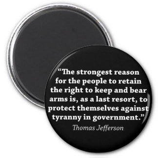 Jefferson: RIGHT TO BEAR ARMS 6 Cm Round Magnet