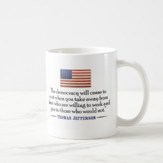 Jefferson: The democracy will cease to exist... Basic White Mug