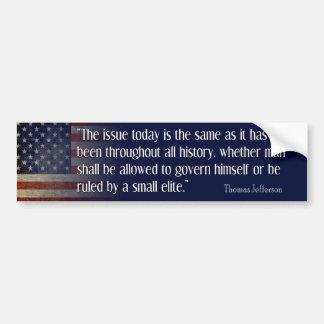 Jefferson: The Same Issue Today Bumper Sticker