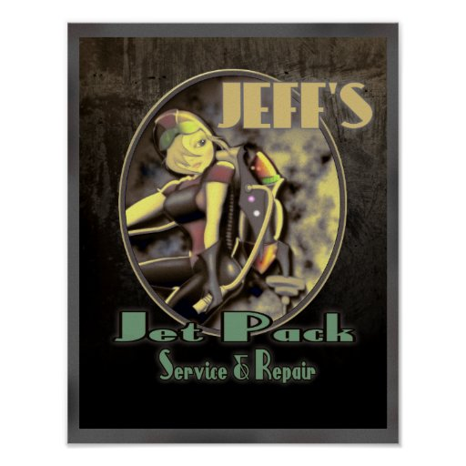 Jeff's Jet Pack Service & Repair Posters