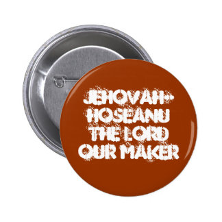 Jehovah-Hoseanu Button