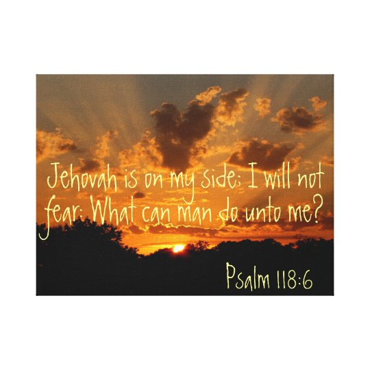 Jehovah is on my side sunset Psalm bible