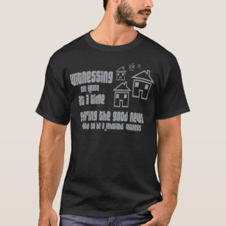 Jehovah's Witness Witnessing T-Shirt