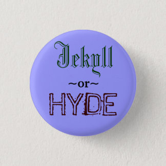 Jekyll or Hyde button