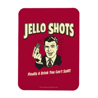 Jello Shots: Drink You Can't Spill Magnet