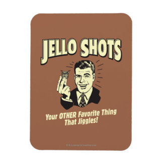 Jello Shots: Other Favorite Thing Rectangular Photo Magnet