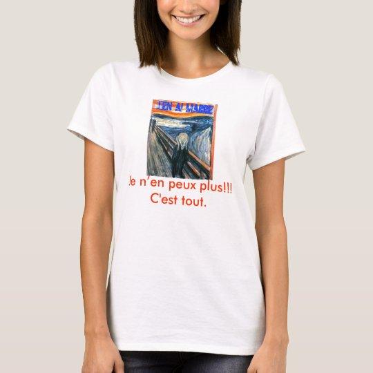 J'en ai marre T-Shirt
