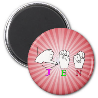 JEN ASL FINGERSPELLED NAME SIGN 6 CM ROUND MAGNET