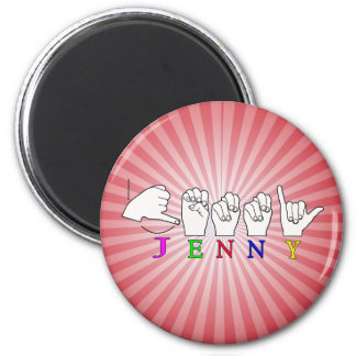 JENNY ASL FINGERSPELLED NAME SIGN 6 CM ROUND MAGNET