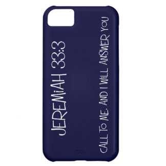 Jeremiah 33:3, Call to me and I will come to you iPhone 5C Case