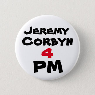 """Jeremy Corbyn 4 PM"" (Prime Minister) Button Badge"