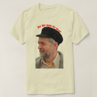 Jeremy Corbyn supporter Jez the man we need tshirt