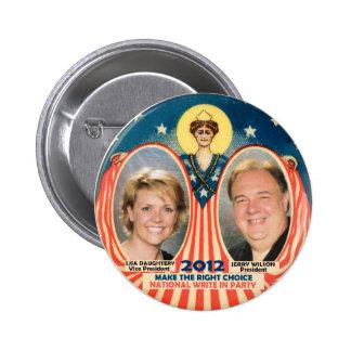 Jerry Wilson & Lisa D for President 2012 6 Cm Round Badge