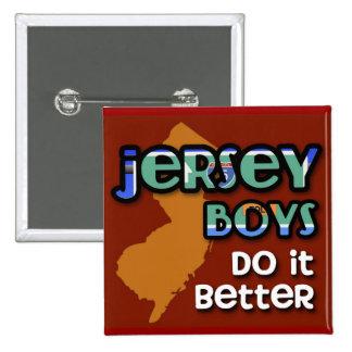 Jersey Boys Do It Better 15 Cm Square Badge