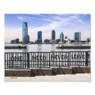 Jersey City Skyline One Need Never Leave Photographic Print